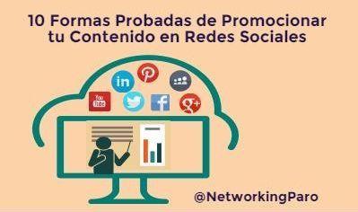 Promocionar Contenidos Redes Sociales: 10 Formas 100% Efectivas [y Comprobadas]