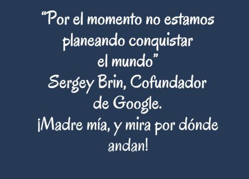 Frase sobre retos a conquistar - Sergey Brin