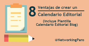 Calendario Editorial para Blog: 8 Ventajas [incluye Plantilla]