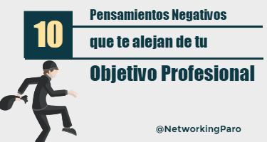 10 Pensamientos Negativos que te alejan de tu Meta Profesional