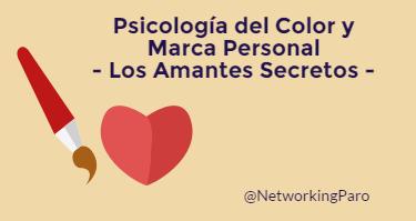 Psicología del Color y Marca Personal: los amantes secretos