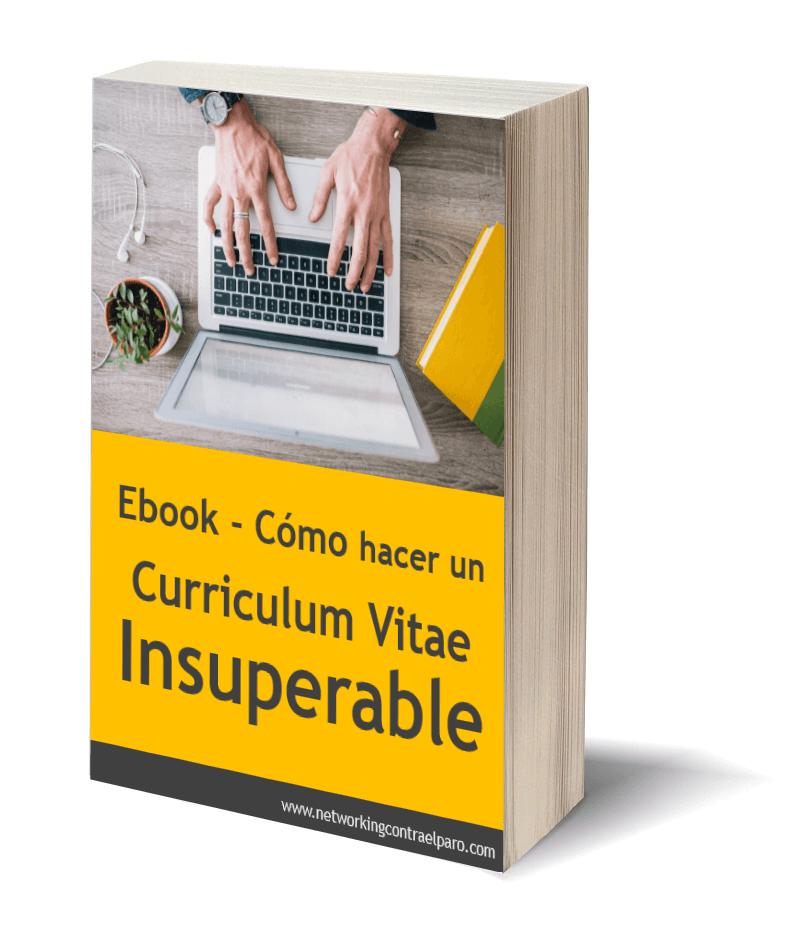 Cómo hacer un Curriculum Vitae Insuperable - EBook